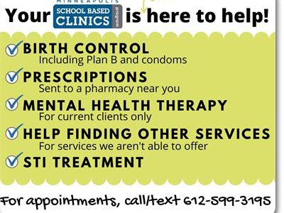 South's school-based clinic is still offering some of their services  to students during the COVID-19 Pandemic.  If you are in need of any services the Clinic can offer, contact Jen Vaupel by calling or texting 612-599-3195.